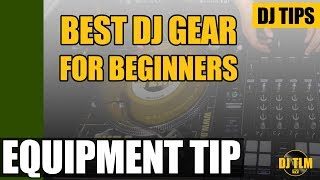 Best DJ equipment for beginners?
