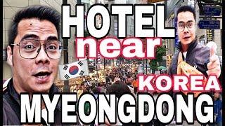 HOTEL NEAR MYEONGDONG SEOUL SOUTH KOREA