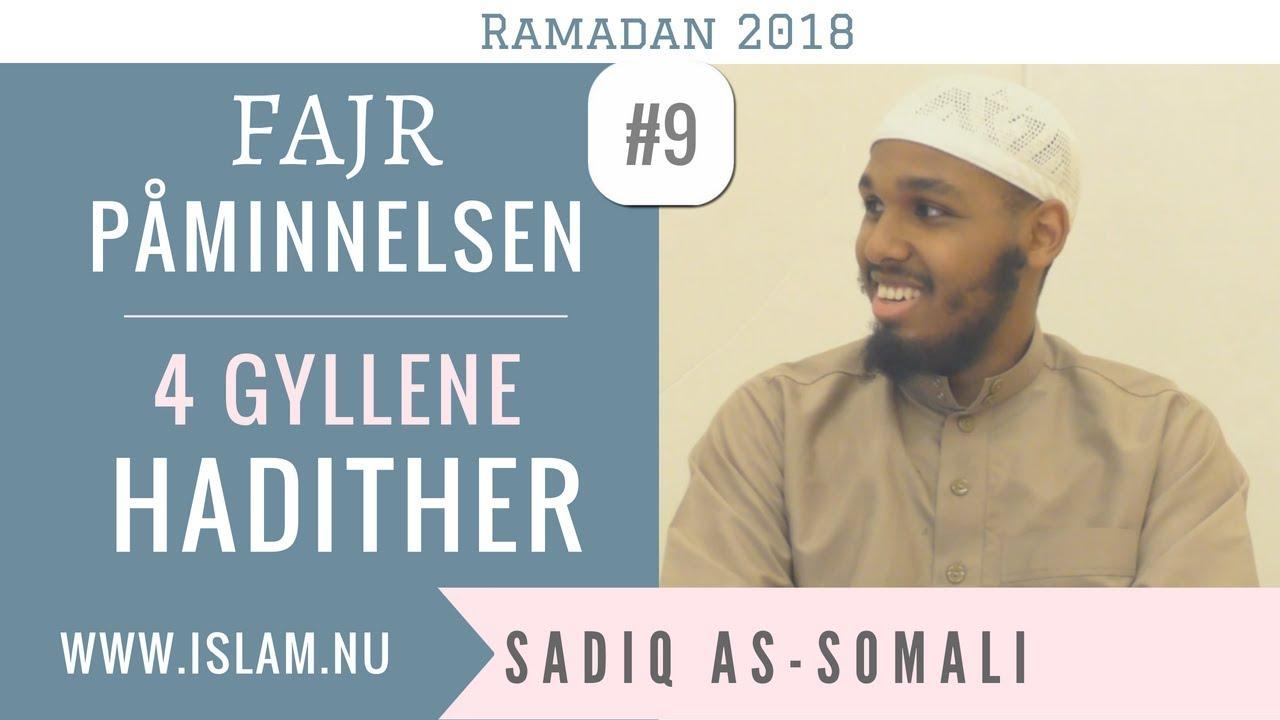 Fajr Påminnelse #9 | 4 gyllene hadither | Sadiq as-Somali