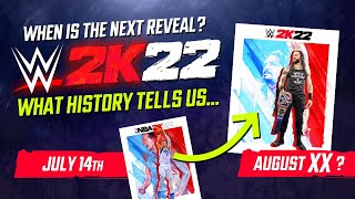 WWE 2K22: When is the Next Reveal? What History Tells Us + Predictions!