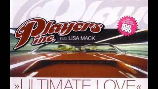 PLAYERS INC feat. LISA MACK - Ultimate love