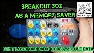 Breakout Box As A Memory Saver Dont Lose Your Codes/Module Data Bodgit And Leggit Garage