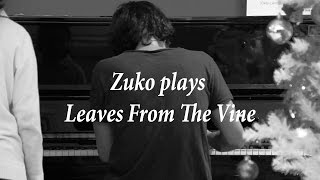 zuko plays leaves from the vine playing uncle iroh s song in hanoi