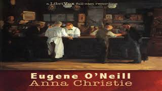 Anna Christie | Eugene O'Neill | Drama | Audio Book | English | 2/2