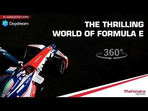 Experience Formula E Excitement In 360° - First Time With Google Daydream