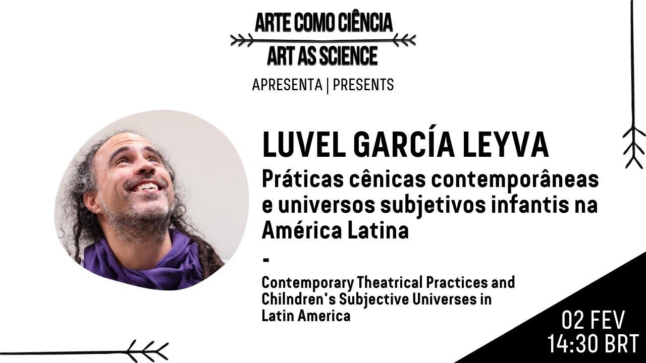 #06 | Práticas cênicas contemporâneas e universos subjetivos infantis na América Latina