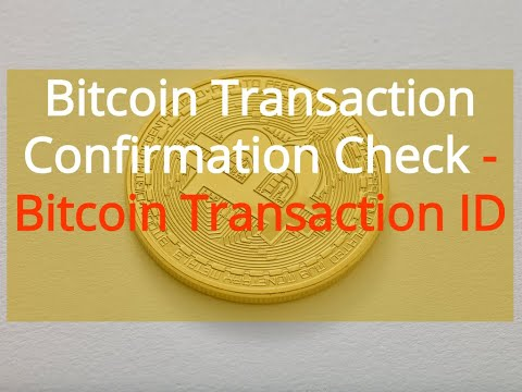 How To Verify A Bitcoin Transaction | Bitcoin Transaction Confirmation