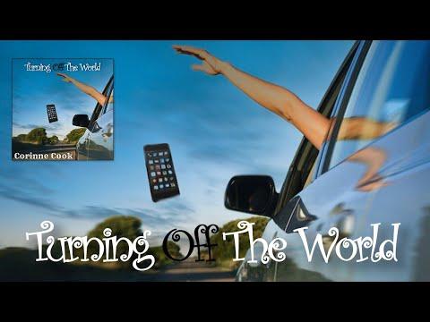 "Corinne Cook - ""Turning Off The World"" Lyric Video"