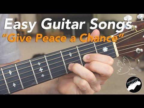 Easy Beginner Guitar Songs  John Lennon Give Peace a Chance  Two Chord Songs!