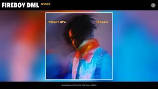 Fireboy DML - Shadé (Audio)