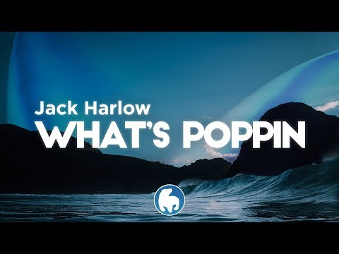 Jack Harlow – WHATS POPPIN (Clean – Lyrics)