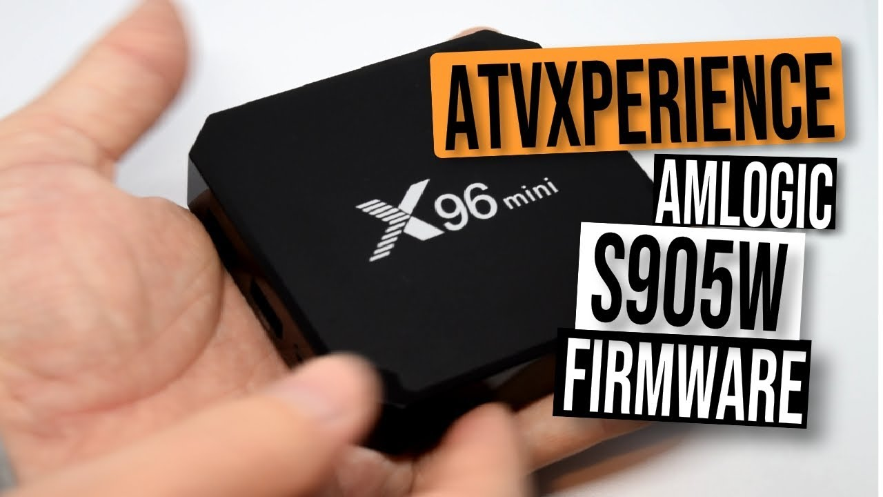 Awesome ANDROID TV Amlogic S905W Firmware - The ATVExperience