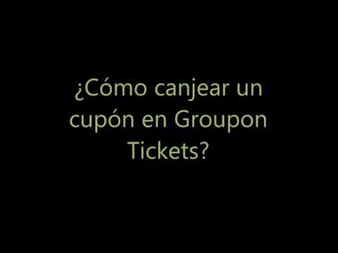 Cómo canjear tu cupón en Groupon tickets