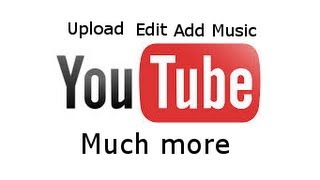 How to upload and edit a video on YouTube! (Easy) (2014)