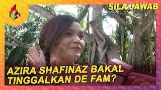 Azira Shafinaz Bakal Tinggalkan De Fam? | Melodi (2020)