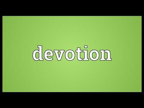 Devotion Meaning