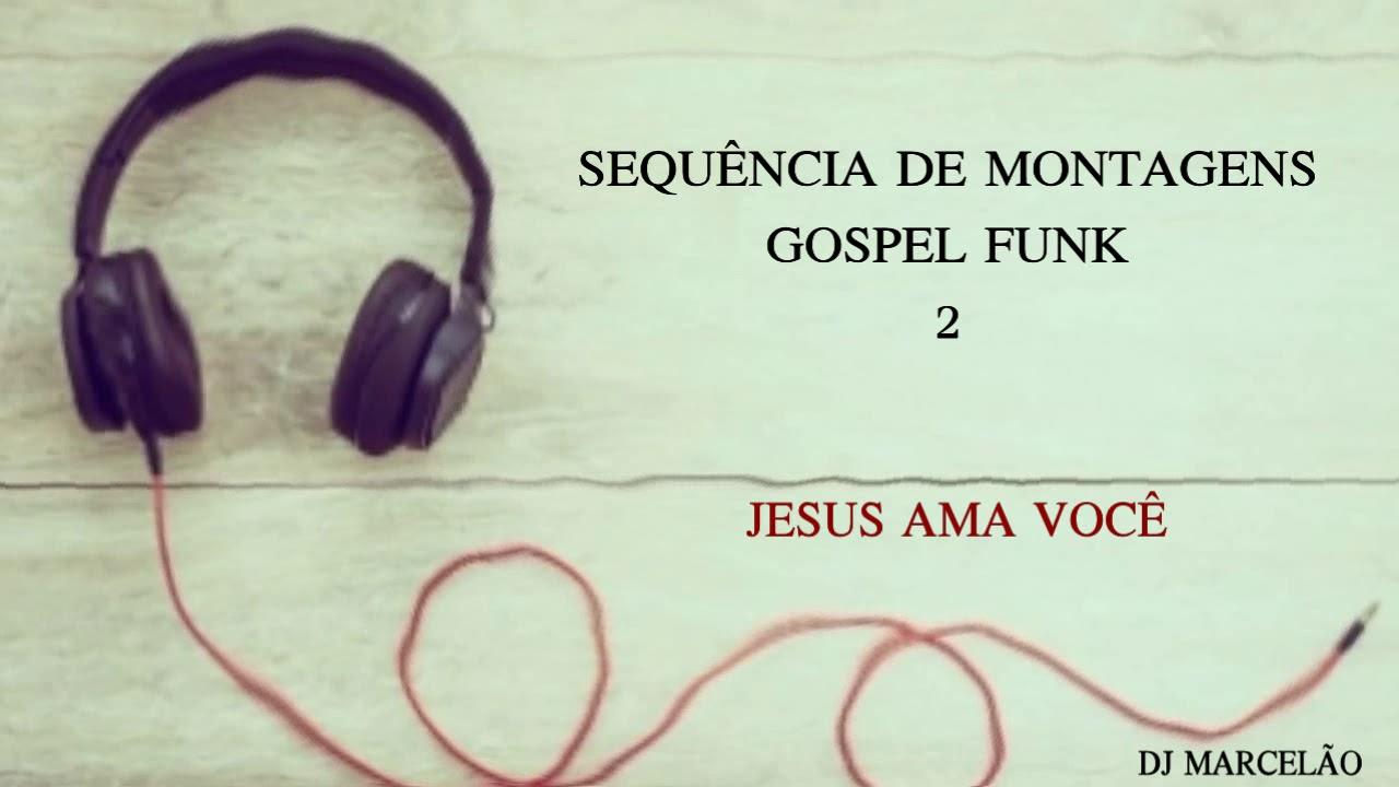 Sequência de Montagens Gospel Funk 2 - DJ Marcelão de Cristo