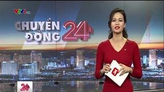 Chuyển động 24h: Tua Du Lịch Không Đồng  Tối Hôm Nay 14/ 09/ 2018
