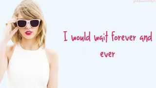 Taylor Swift - How You Get The Girl (Lyrics)
