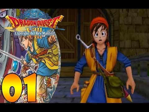 "Dragon Quest VIII 3DS |Español| Parte 1 ""Un Viaje Inolvidable"""