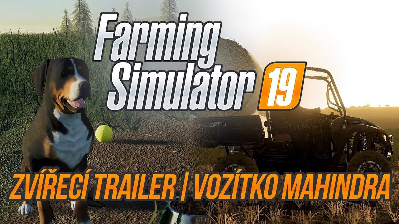 ZVÍŘECÍ TRAILER & VOZÍTKO MAHINDRA! | Farming Simulator 19