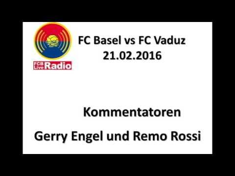 FCB Live Radio: FC Basel - FC Vaduz 21.02.2016