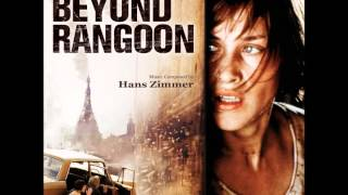 Soundtrack:  Beyond Rangoon full score - Hans Zimmer