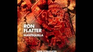Ron Flatter - Mantequilla (Monoid Remix)