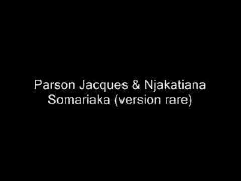 Parson Jacques & Njakatiana - Somariaka (version rare)