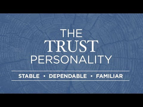 The Trust Personality Builds Loyalty
