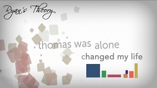 Thomas Was Alone Changed My Life - analysis