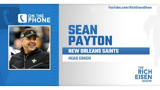 Saints HC Sean Payton Talks Coronavirus, NFL Draft & More with Rich Eisen | Full Interview | 4/1/20