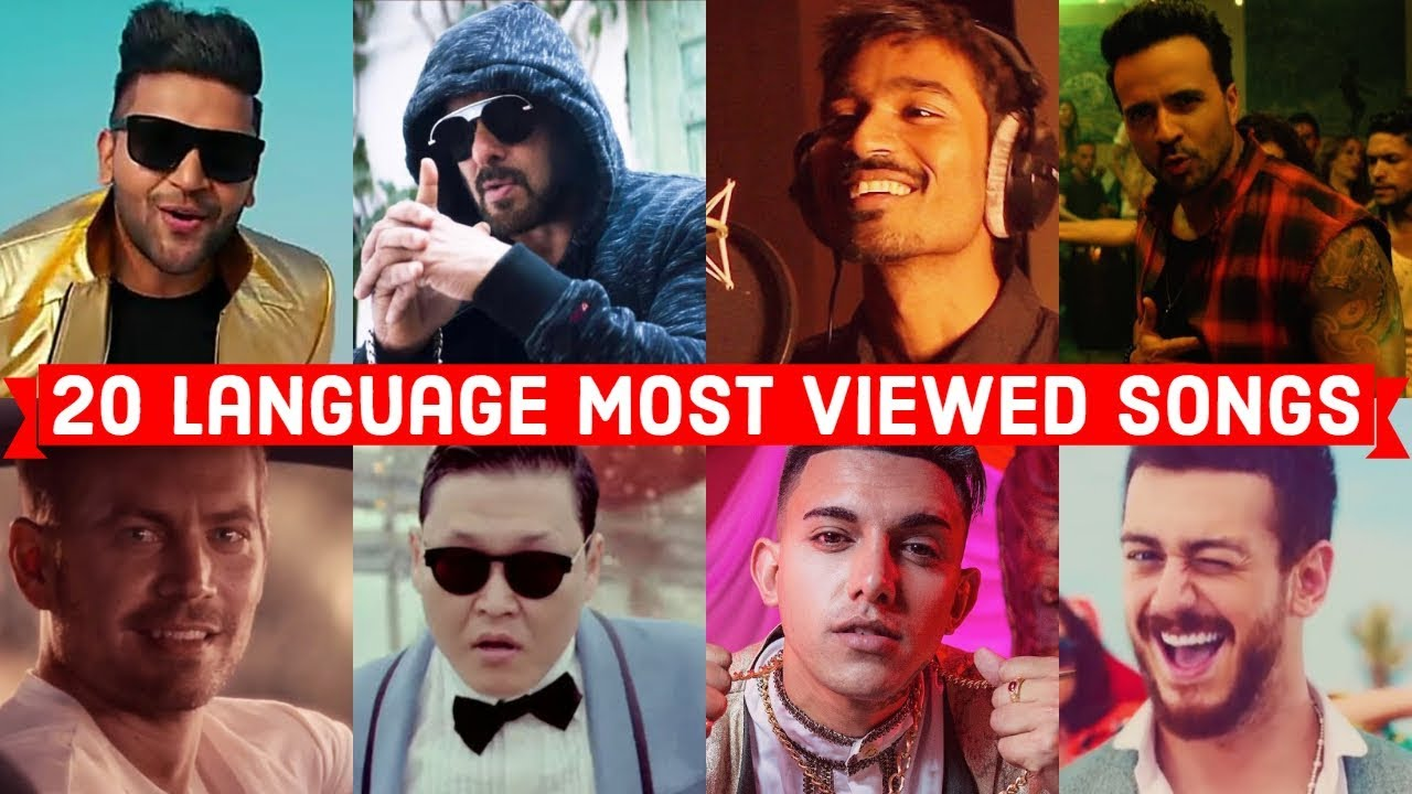 20 Language Most Viewed Songs (Hindi, Punjabi, English, Spanish, Tamil, Telugu, Marathi, Korean Etc)