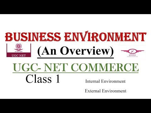 Ugc Net Commerce || Business Environment|| Class 1 July 2018/ 8948156741