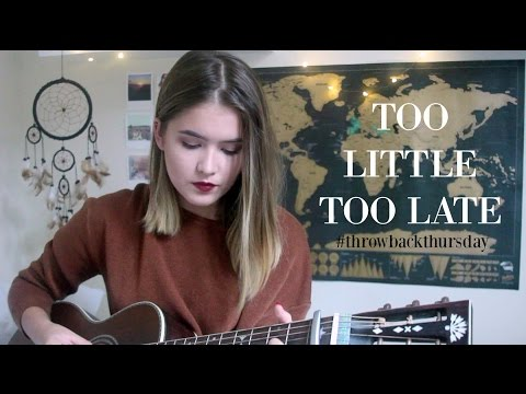 Too Little Too Late - JoJo / Cover by Jodie Mellor #ThrowbackThursday