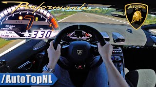 LAMBORGHINI Huracan Performante TOP SPEED 330km/h on AUTOBAHN [NO SPEED LIMIT!] by AutoTopNL