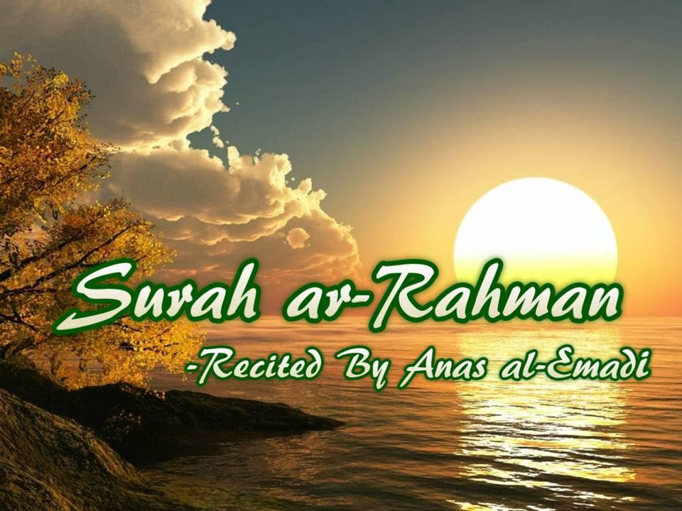 Surah ar-Rahman (Anas al-Emadi)
