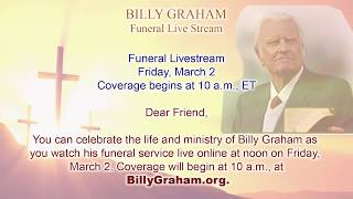 Billy Graham's funeral LIVE stream information