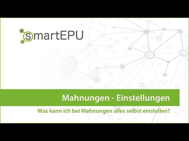 smartEPU: Einstellungen bei Mahnungen