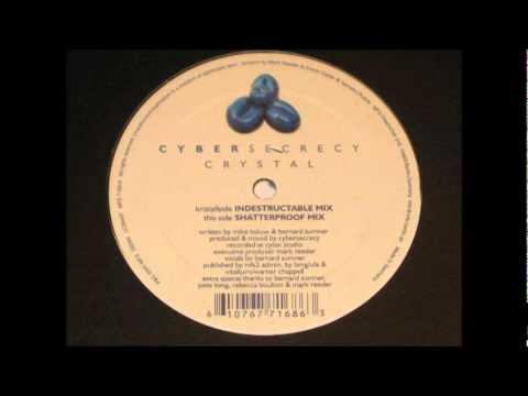 Cybersecrecy - Crystal (Indestructable mix)