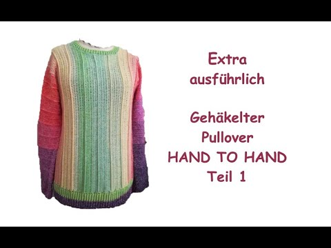 Extra Ausführlich Pullover Hand To Hand Teil 1 Youtube