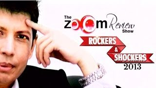 The zoOm Review Show - Rockers & Shockers 2013