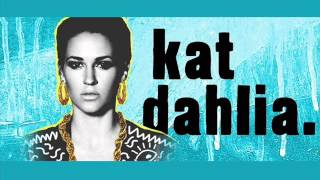 Kat Dahlia - Save It