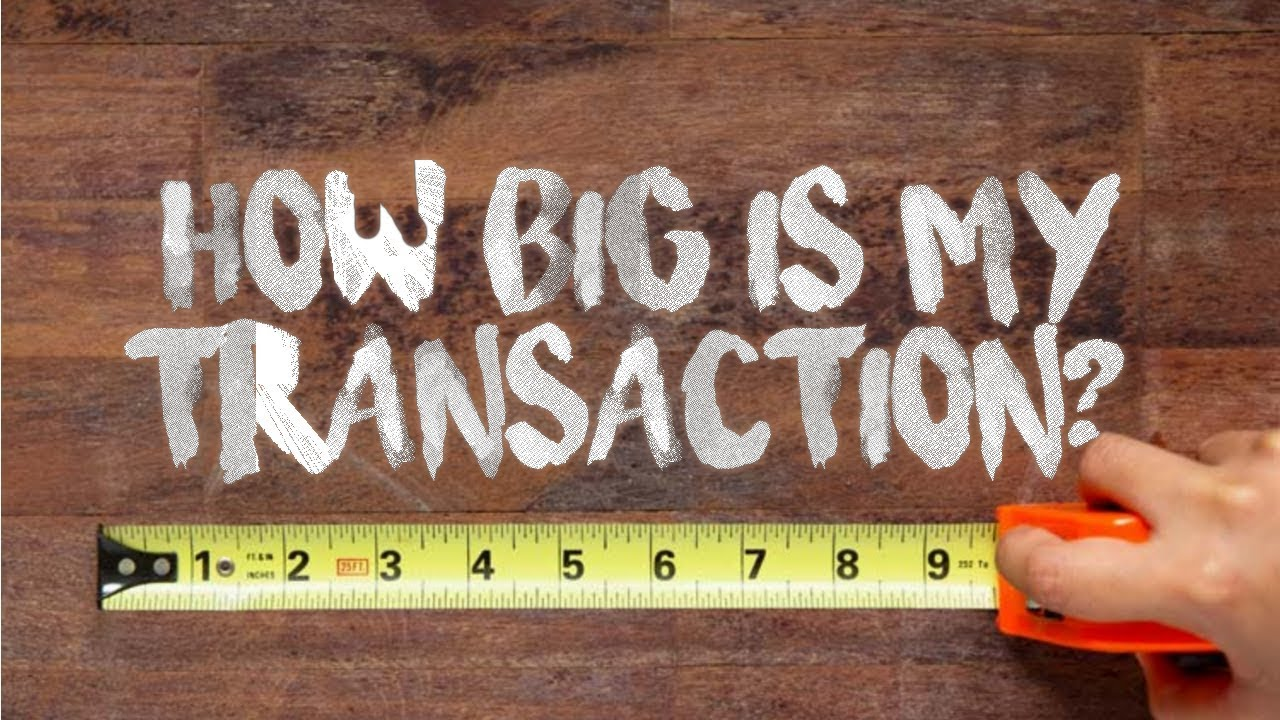 How to Calculate Bitcoin Transaction Size