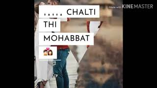 Chal phir Un galiyon mein kahin hum kho jaye ll Whatsaap status Lyrics Video.
