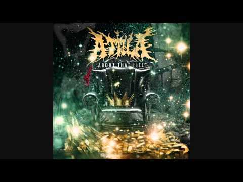 Attila - Party With The Devil (About that life - 2013) HD