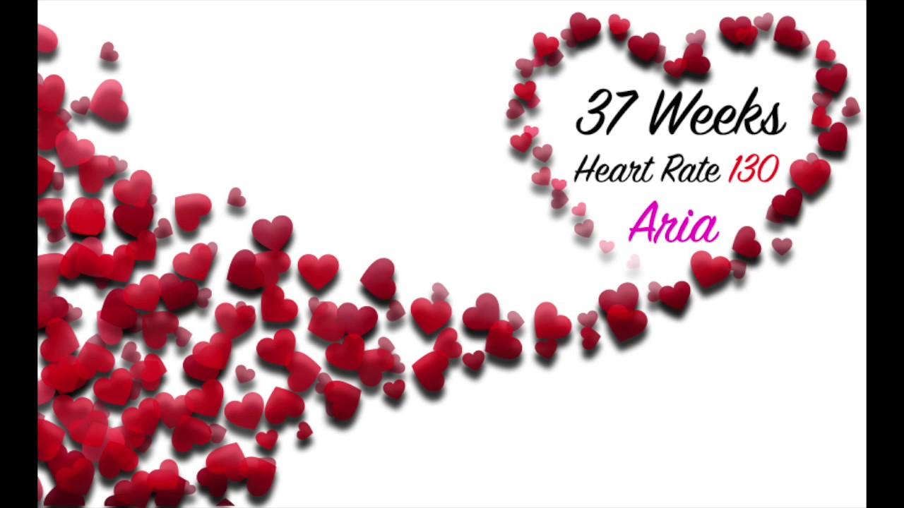 37 Weeks Heartbeat Rate 130