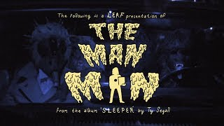 "Ty Segall ""The Man Man"" (Official Video)"