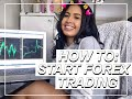 How to Open a Forex Trading Account  Getting Started on ...