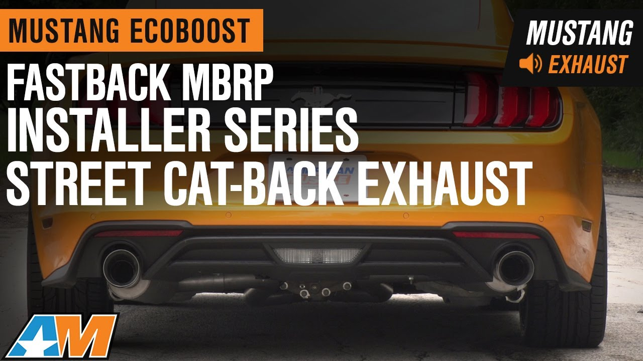 2015 2019 mustang ecoboost mbrp installer series cat back street version sound clip review